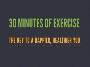 30 Minutes for Exercise