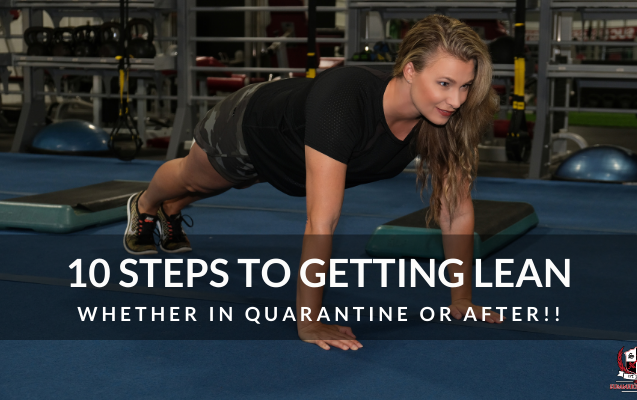 Get Lean While In Quarantine (or After!)
